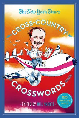 The New York Times Cross-Country Crosswords: 150 Medium-Level Puzzles Cover Image