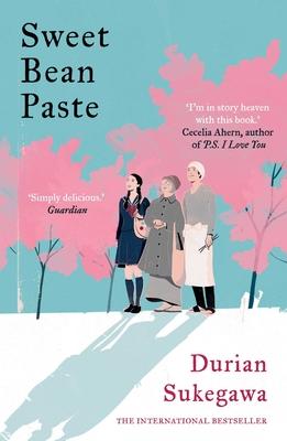 Sweet Bean Paste: The International Bestseller Cover Image