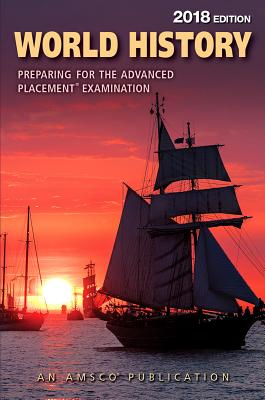 World History: Preparing for the Advanced Placement Examination, 2018 Edition Cover Image