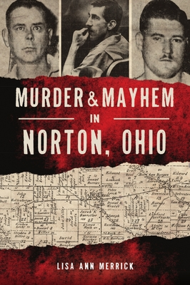Murder & Mayhem in Norton, Ohio Cover Image