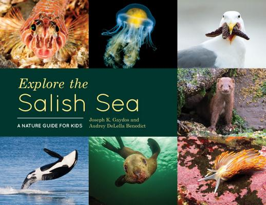 Explore the Salish Sea: A Nature Guide for Kids Cover Image