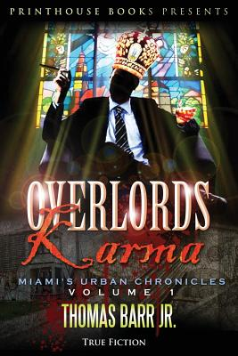 Overlords Karma; Miami's Urban Chronicles; Volume 1 Cover Image