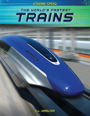 The World's Fastest Trains Cover Image