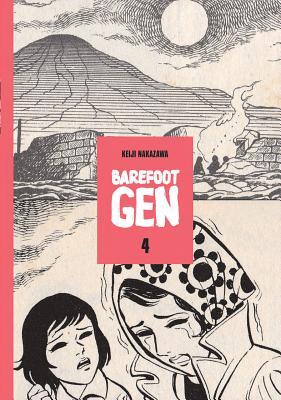 Barefoot Gen Volume 4: Out of the Ashes Cover Image