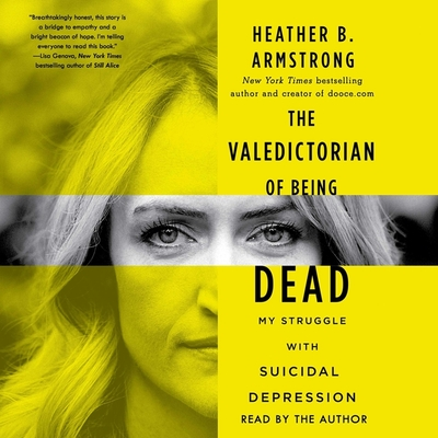 The Valedictorian of Being Dead: The True Story of Dying Ten Times to Live Cover Image