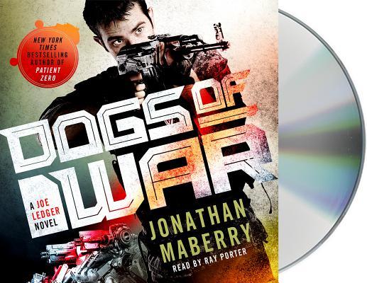 Dogs of War: A Joe Ledger Novel Cover Image