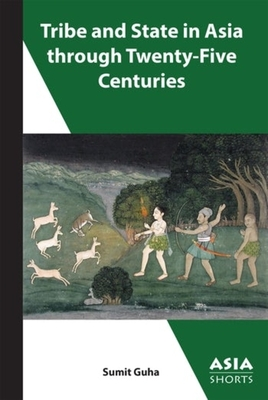 Tribe and State in Asia, Past and Present Cover Image