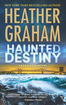 Haunted Destiny: A Paranormal, Thrilling Suspense Novel (Krewe of Hunters #18) Cover Image