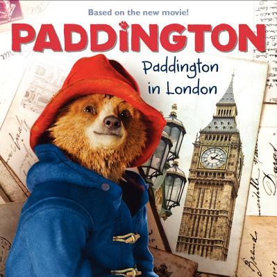 Paddington: Paddington in London Cover Image
