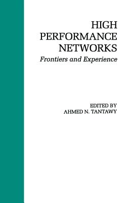 High Performance Networks: Frontiers and Experience Cover Image