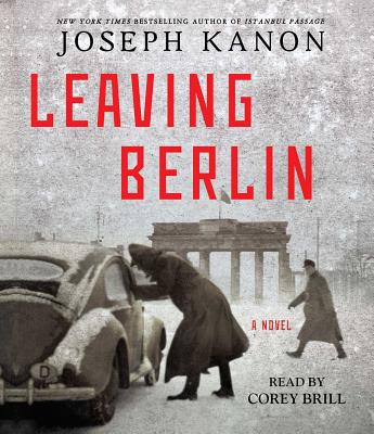 Leaving Berlin: A Novel Cover Image