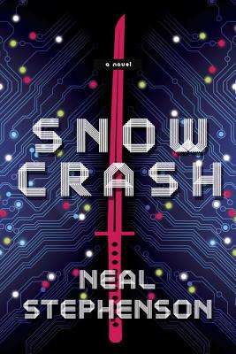 Snow Crash: A Novel Cover Image