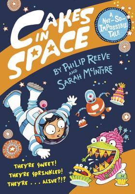 Cakes in Space (A Not-So-Impossible Tale) Cover Image