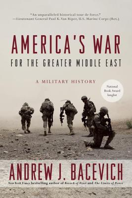 America's War for the Greater Middle East: A Military History Cover Image