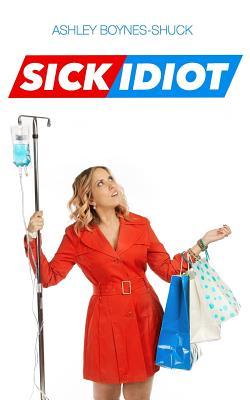 Sick Idiot Cover Image