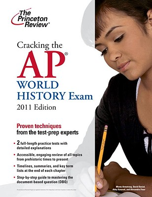 Cracking the AP World History Exam, 2011 Edition Cover Image