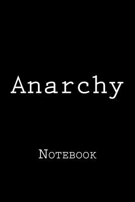 Anarchy: Notebook Cover Image