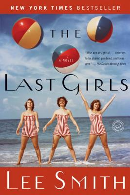 The Last Girls: A Novel Cover Image