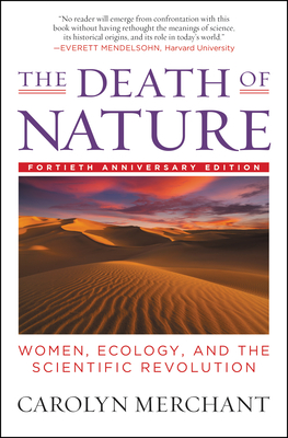 The Death of Nature: Women, Ecology, and the Scientific Revolution Cover Image