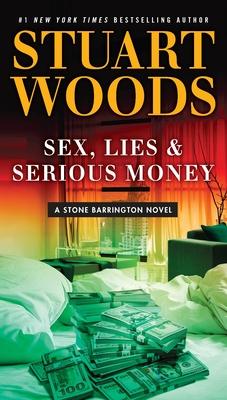 Sex, Lies & Serious Money (A Stone Barrington Novel #39) Cover Image