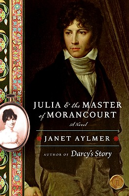 Julia and the Master of Morancourt Cover Image