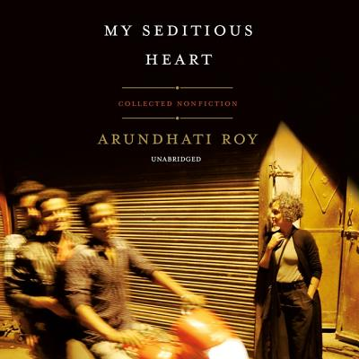 My Seditious Heart: Collected Nonfiction Cover Image