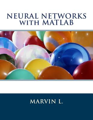 Neural Networks with MATLAB Cover Image