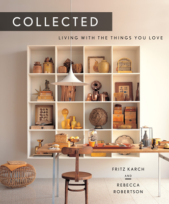 Collected: Living with the Things You Love Cover Image