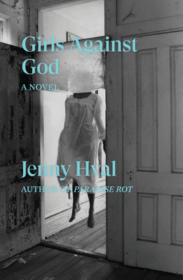 GIRLS AGAINST GOD - By Jenny Hval