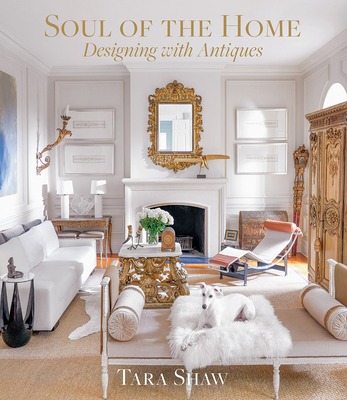 Soul of the Home: Designing with Antiques Cover Image