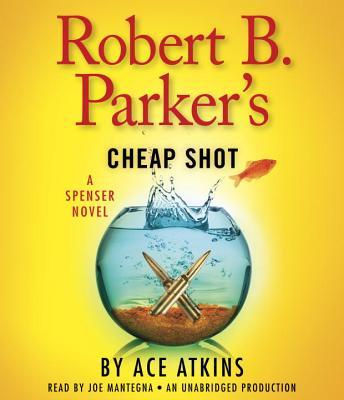 Robert B. Parker's Cheap Shot Cover Image