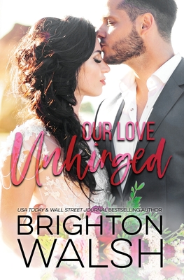 Cover for Our Love Unhinged (Reluctant Hearts #4)