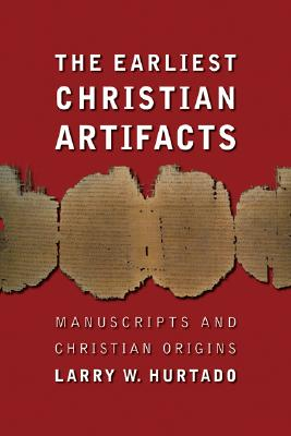 The Earliest Christian Artifacts Cover