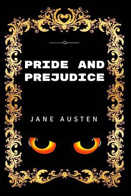 Pride and Prejudice: Premium Edition - Illustrated Cover Image