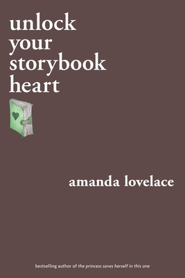 Cover for unlock your storybook heart (you are your own fairy tale)