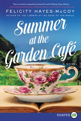 Summer at the Garden Cafe: A Novel (Finfarran Peninsula #2) Cover Image