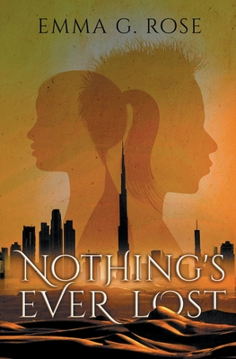Nothing's Ever Lost Cover Image