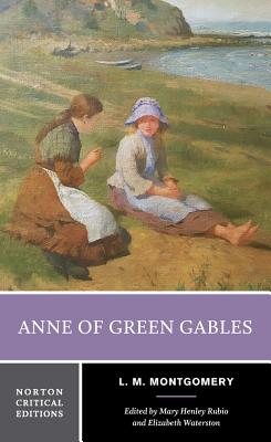 Anne of Green Gables (Norton Critical Editions) Cover Image