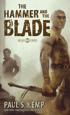 The Hammer and the Blade: An Egil & Nix Novel Cover Image