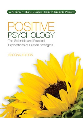 Positive Psychology: The Scientific and Practical Explorations of Human Strengths Cover Image