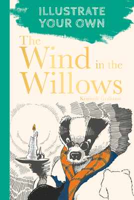 The Wind in the Willows: Illustrate Your Own Cover Image