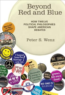 Beyond Red and Blue: How Twelve Political Philosophies Shape American Debates Cover Image