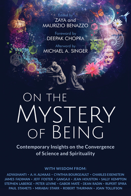 On the Mystery of Being: Contemporary Insights on the Convergence of Science and Spirituality Cover Image