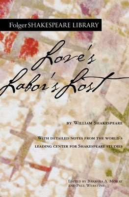 Love's Labor's Lost (Folger Shakespeare Library) Cover Image