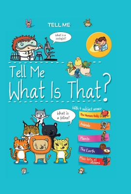 Tell Me What Is That? (Tell Me Books) Cover Image