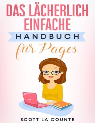 Das Lächerlich Einfache Handbuch für Pages Cover Image