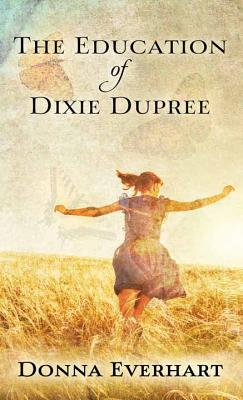 The Education of Dixie Dupree Cover Image