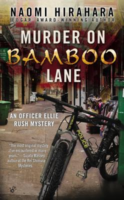 Murder on Bamboo Lane (Officer Ellie Rush Mystery #1) Cover Image