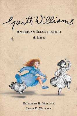 Garth Williams, American Illustrator Cover