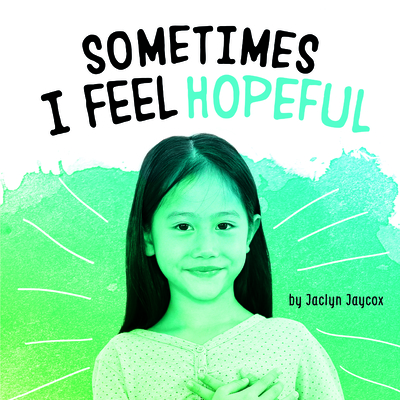 Sometimes I Feel Hopeful Cover Image